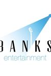 Banks Entertainment - 1