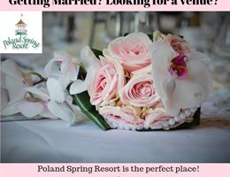 Poland Spring Resort is a  World Class Wedding Venues Gold Member